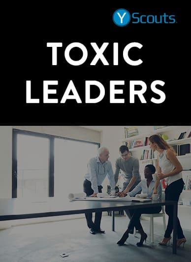 10 toxic leadership characteristics  attributes and traits